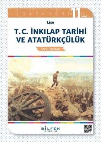 Bilfen 11. Sınıf T.C. İnkilap Tarihi ve Atatürkçülük Soru Bankası