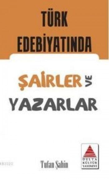 Delta Kültür Türk Edebiyatında Şairler ve Yazarlar Kartları