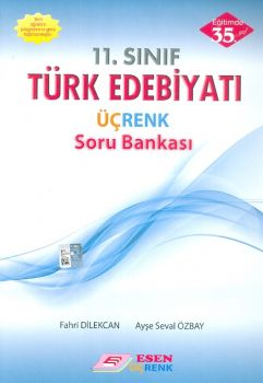 Esen Üçrenk 11. Sınıf Türk Edebiyatı Üçrenk Soru Bankası