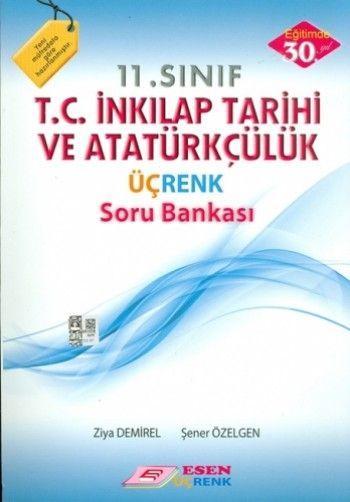 Esen Üçrenk 11. Sınıf T.C. İnkilap Tarihi ve Atatürkçülük Üçrenk Soru Bankası