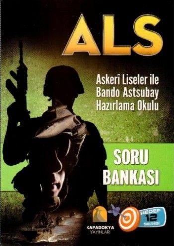 Kapadokya ALS Askeri Liseler ile Bando Astsubay Hazırlama Okulu Soru Bankası