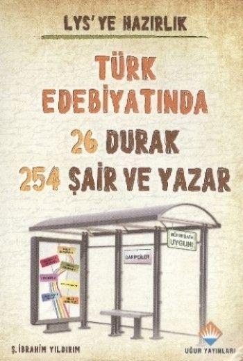 Uğur LYS Türk Edebiyatında 26 Durak 254 Şair ve Yazar