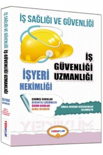 Yediiklim   İş Sağlığı ve Güvenliği Uzmanlığı İşyeri Hekimliği Çalışma Kitabı