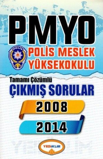 Yediiklim PMYO Polis Meslek Yüksek Okulu Tamamı Çözümlü Çıkmış Sorular ( 2008 -   )