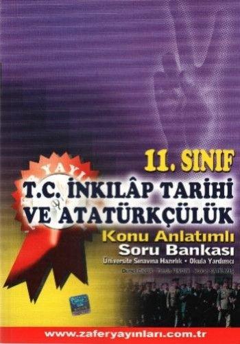 Zafer Yayınları 11. Sınıf T.C. İnkilap Tarihi ve Atatürkçülük Konu Anlatımlı Soru Bankası