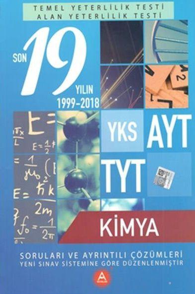 A Yayınları TYT AYT Kimya Son 19 Yılın Çıkmış Soruları ve Ayrıntılı Çözümleri