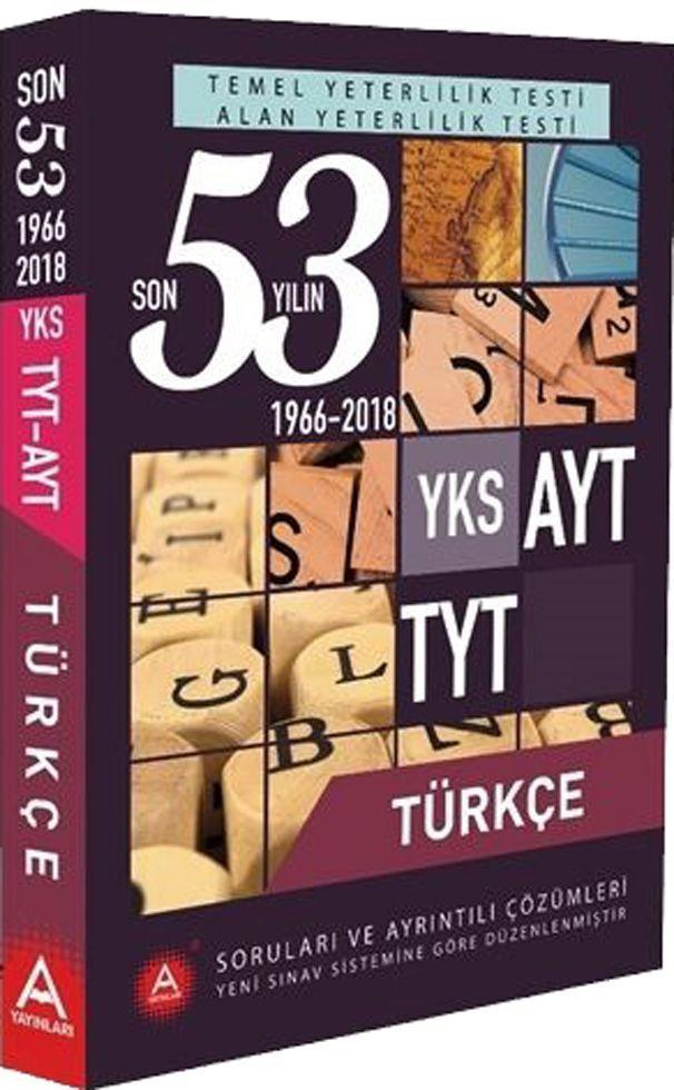 A Yayınları TYT AYT Türkçe Son 53 Yılın Çıkmış Soruları ve Ayrıntılı Çözümleri