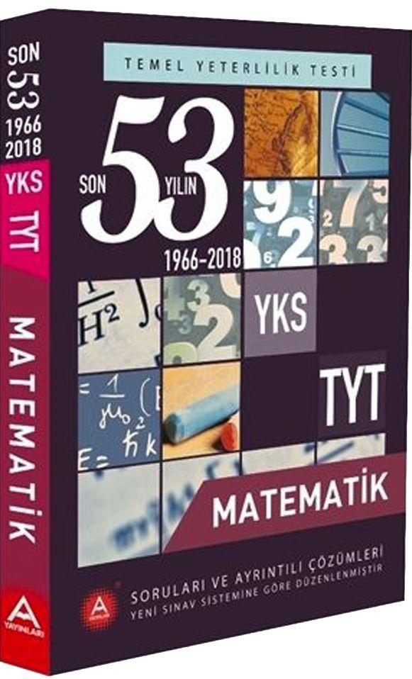 A Yayınları TYT Matematik Son 53 Yılın Çıkmış Soruları ve Ayrıntılı Çözümleri