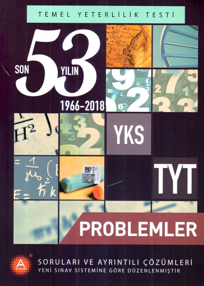 A Yayınları TYT Problemler Son 53 Yılın Çıkmış Soruları ve Ayrıntılı Çözümleri