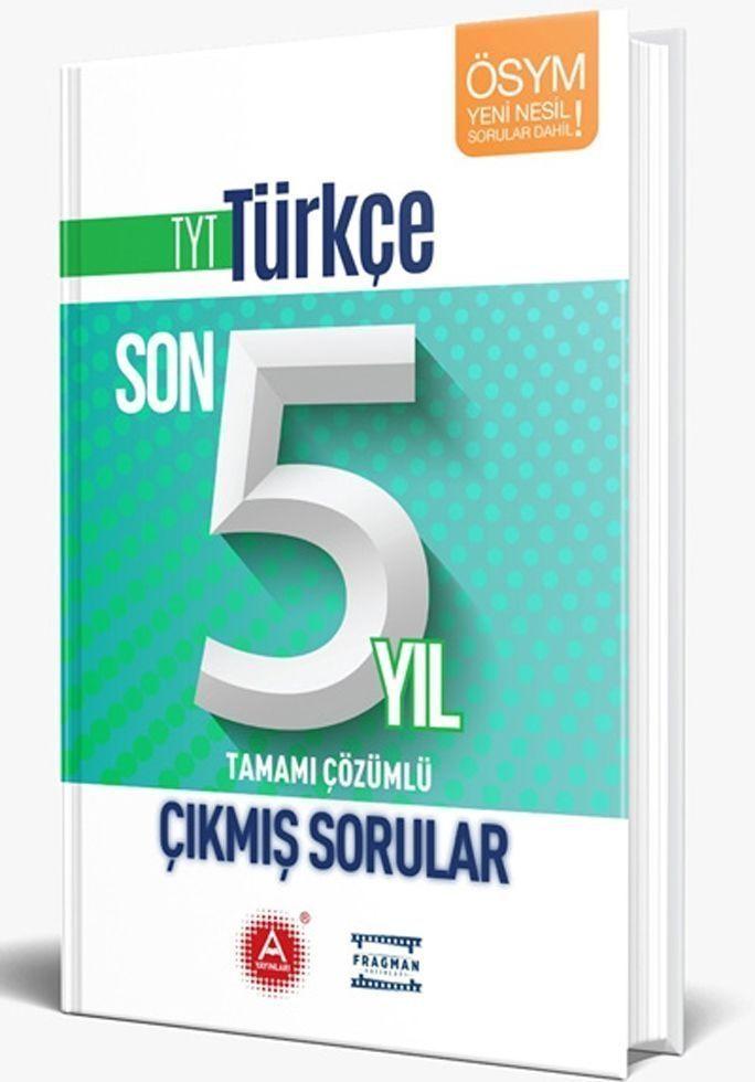 A Yayınları TYT Türkçe Son 5 Yıl Tamamı Çözümlü Çıkmış Sorular