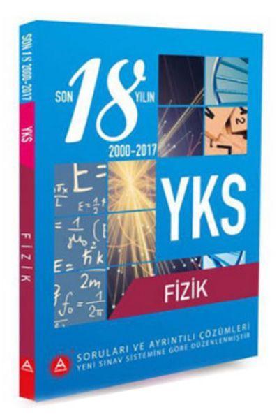 A Yayınları YKS Fizik Son 18 Yıl Çıkmış Soruları ve Ayrıntılı Çözümleri