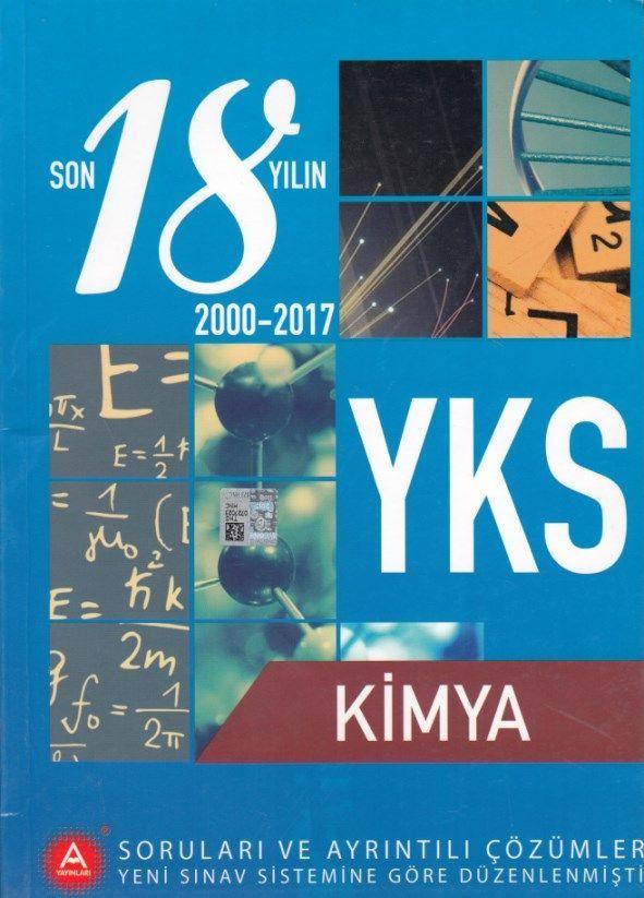 A Yayınları YKS Kimya Son 18 Yıl Çıkmış Soruları ve Ayrıntılı Çözümleri