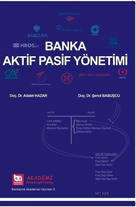 Akademi Eğitim Banka Aktif Pasif Yönetimi