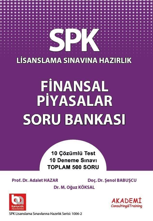 Akademi Eğitim SPK Finansal Piyasalar Soru Bankası