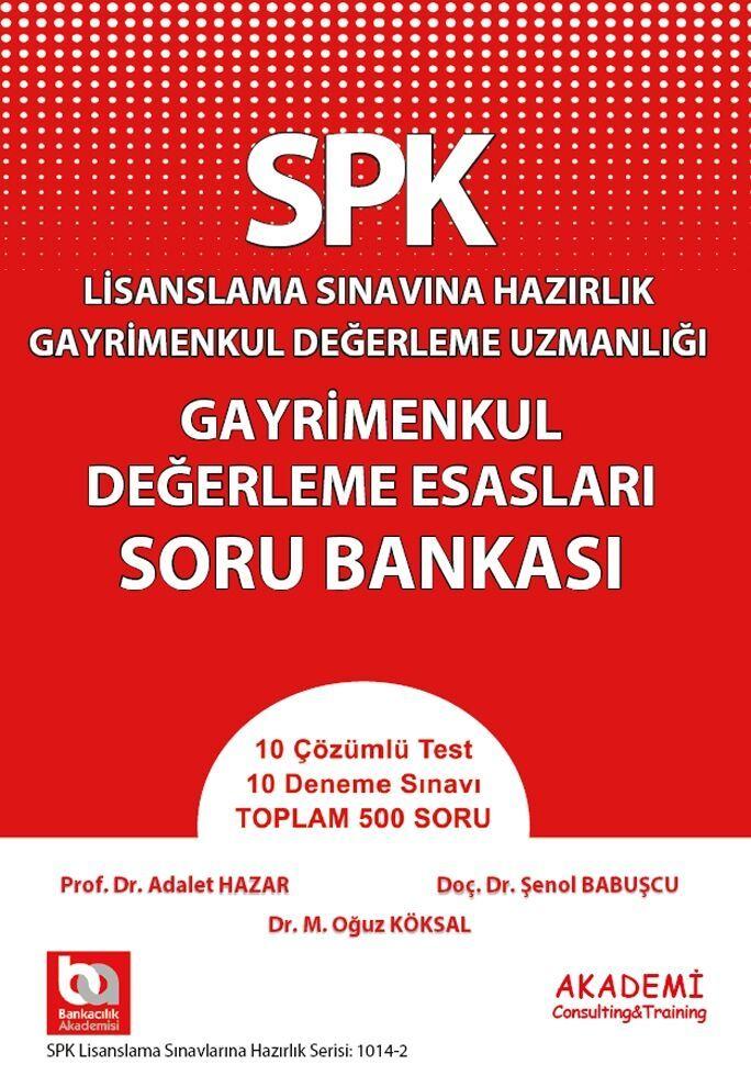 Akademi Eğitim SPK Gayrimenkul Değerleme Esasları Soru Bankası