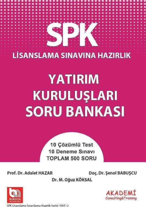 Akademi Eğitim SPK Yatırım Kuruluşları Soru Bankası