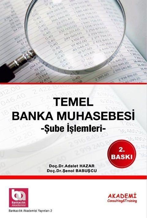 Akademi EğitimTemel Banka Muhasebesi Şube İşlemleri