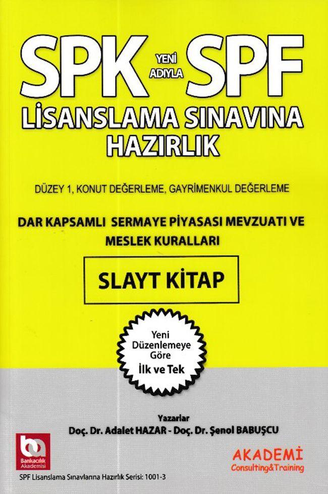 Akademi Yayınları SPK SPF Lisanslama Sınavına Hazırlık Dar Kapsamlı Sermaye Piyasası