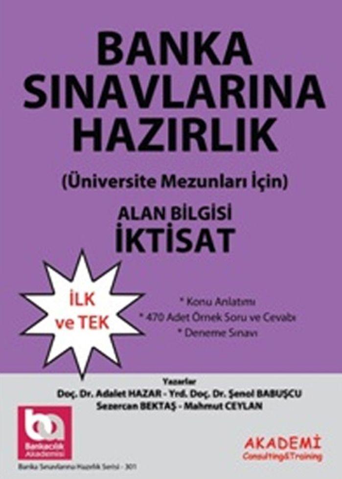 Akademi Yayınları Bankacılar İçin Görevde Yükselme Sınavlarına Hazırlık İktisat