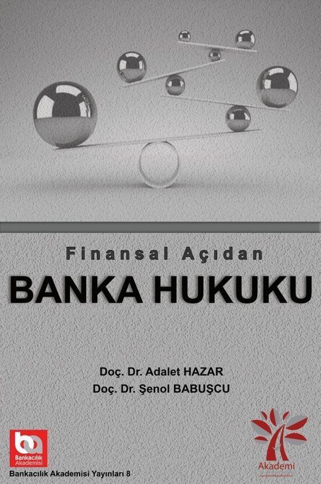 Akademi Yayınları Finansal Açıdan Banka Hukuku