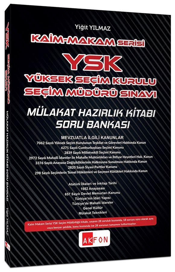 Akfon Yayınları Kaim Makam YSK Şeçim Müdürlüğü Sınavı Mülakat Hazırlık Kitabı Soru Bankası