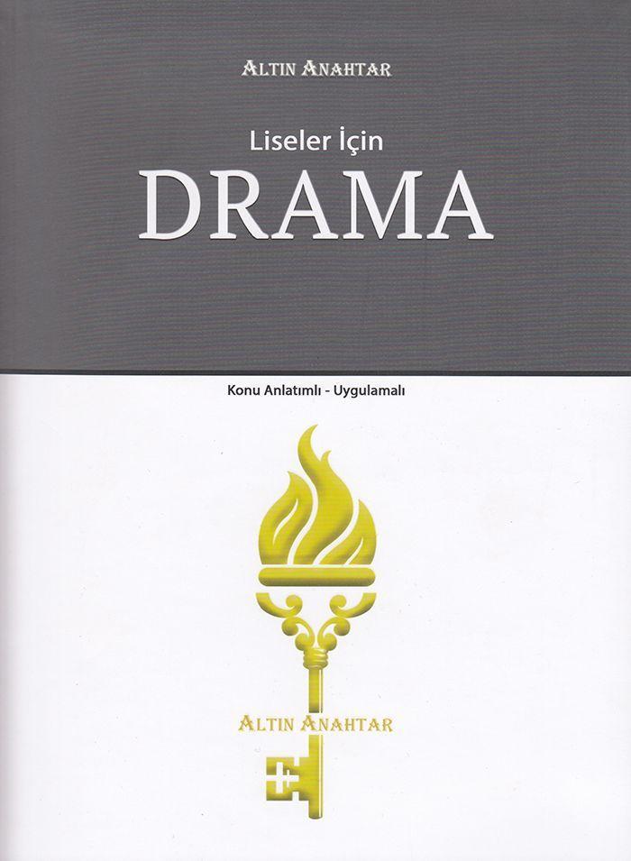 Altın Anahtar Liseler için Drama Konu Anlatımlı Uygulamalı