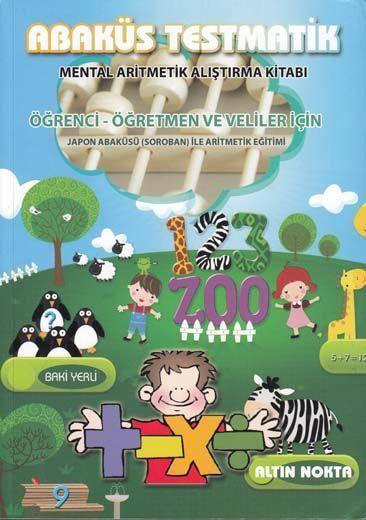 Altın Nokta Öğrenci Öğretmen ve Veliler İçin Abaküs Testmatik Mental Aritmetik Alıştırma Kitabı
