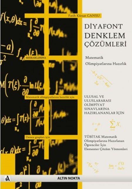 Altın Nokta Yayınları Diyafont Denklem Çözümleri Matematik Olimpiyatlarına Hazırlık