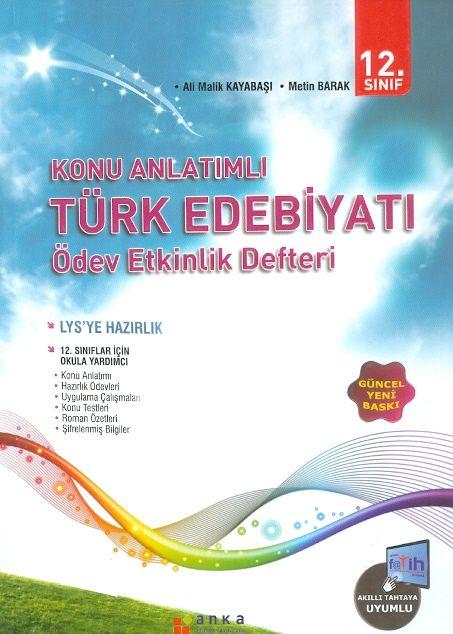 Anka Eğitim Yayınları 12. Sınıf Türk Dili ve Edebiyatı Konu Anlatımlı Ödev Etkinlik Defteri
