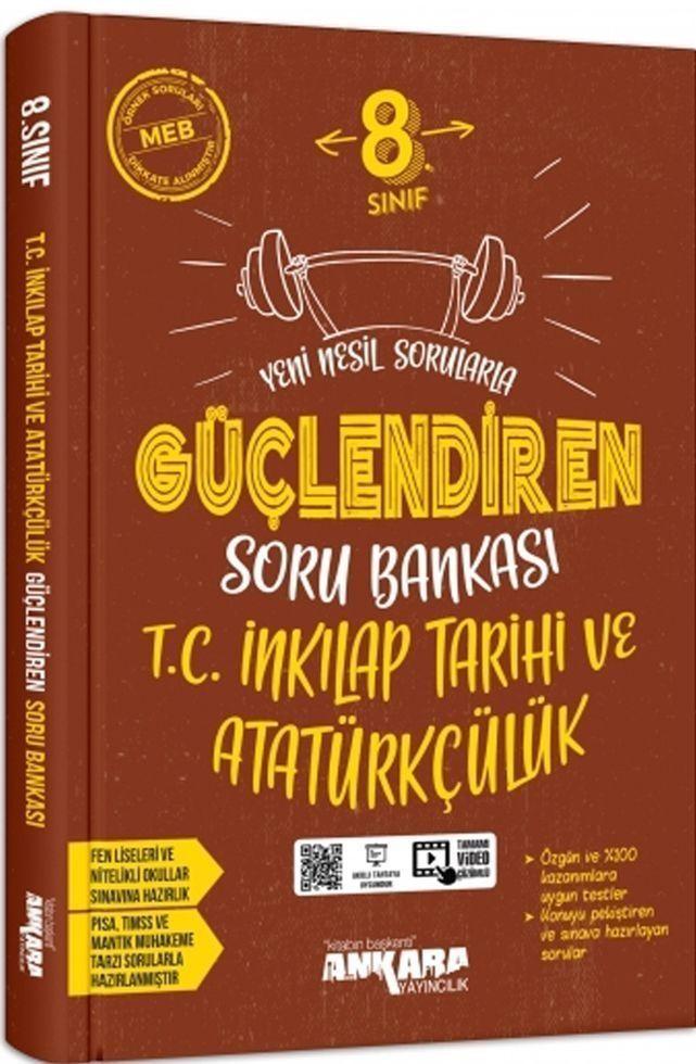Ankara Yayıncılık 8. Sınıf T.C. İnkılap Tarihi ve Atatürkçülük Güçlendiren Soru Bankası