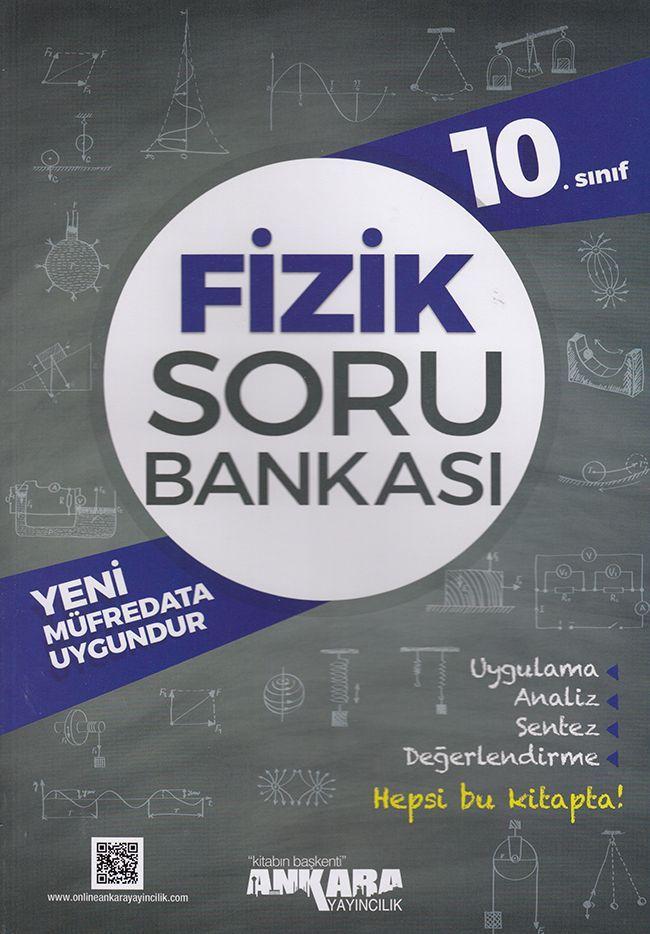 Ankara Yayıncılık 10. Sınıf Fizik Soru Bankası