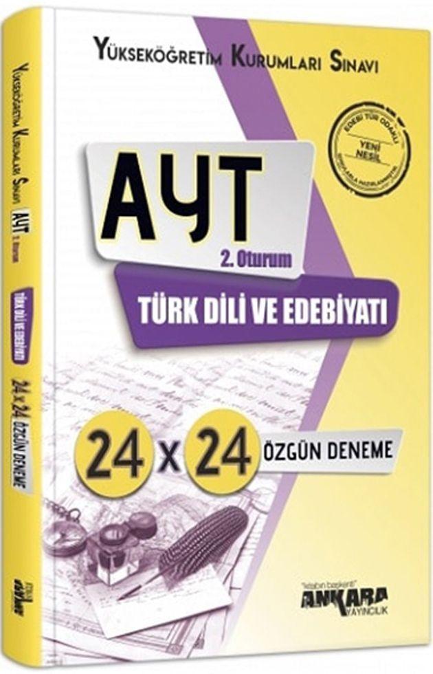 Ankara Yayıncılık AYT Türk Dili ve Edebiyatı 24×24 Özgün Deneme