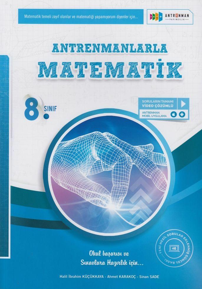 Antrenmanlarla Matematik 8. Sınıf Tamamı Video Çözümlü Soru Bankası
