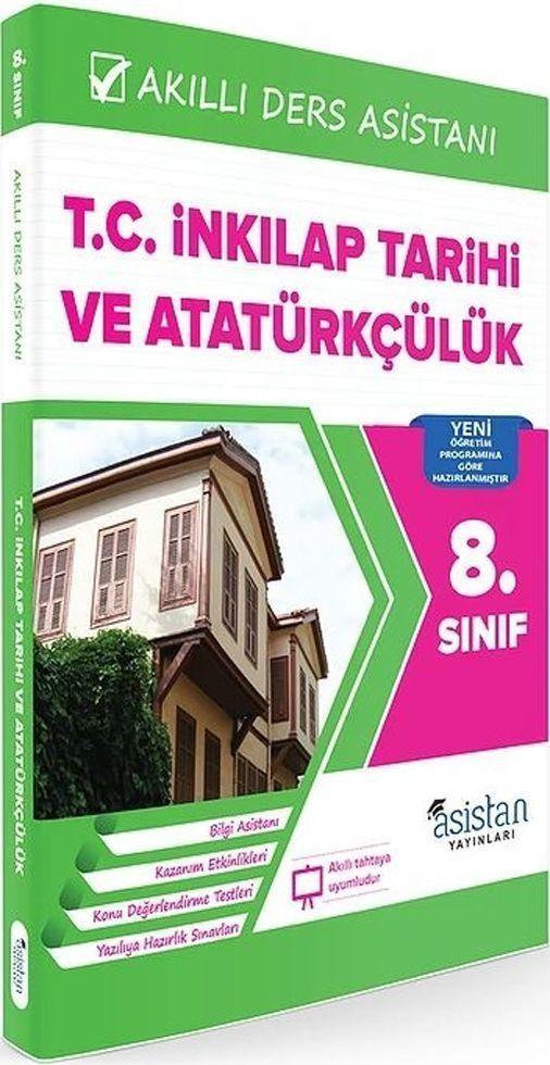 Asistan Yayınları 8. Sınıf T.C. İnkılap Tarihi ve Atatürkçülük Akıllı Ders Asistanı