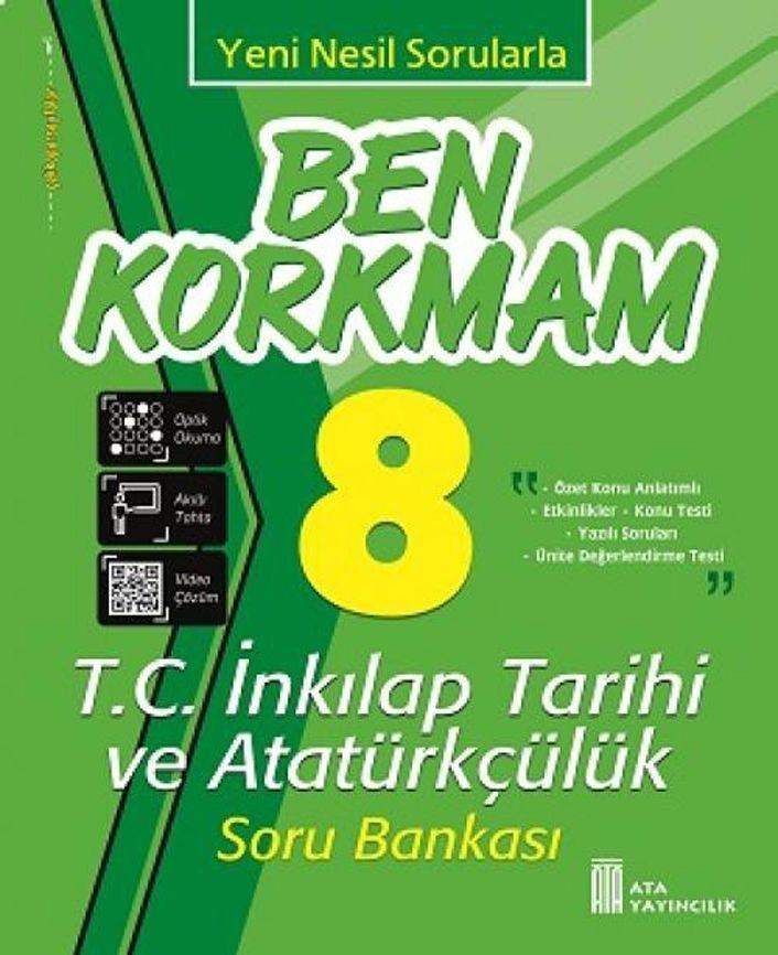 Ata Yayıncılık 8. Sınıf T.C. İnkılap Tarihi ve Atatürkçülük Ben Korkmam Soru Bankası