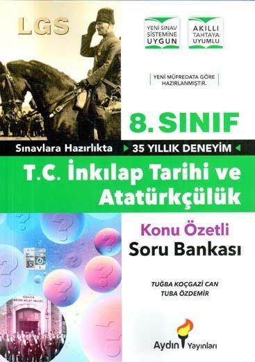 Aydın Yayınları 8. Sınıf T. C. İnkılap Tarihi ve Atatürkçülük Konu Özetli Soru Bankası