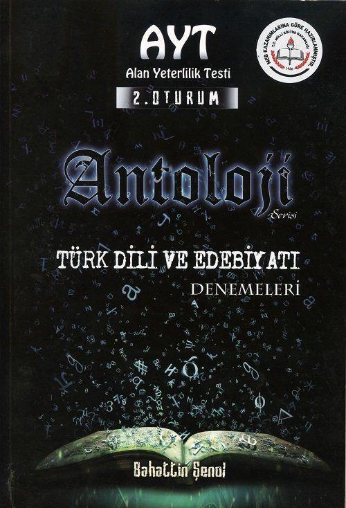 Bahattin Şenol AYT Antoloji Türk Dili ve Edebiyatı Denemeleri