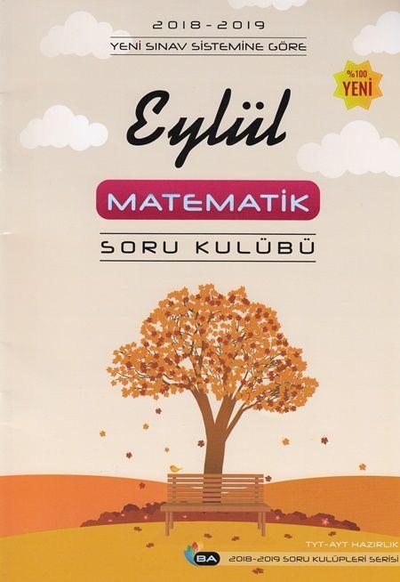 Barış Ayhan Yayınları TYT AYT Eylül Matematik Soru Kulübü