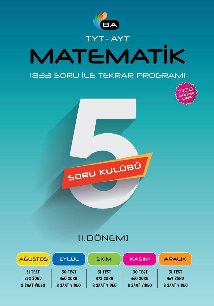 Barış Ayhan Yayınları TYT AYT Matematik 5li Soru Kulübü 1. Dönem