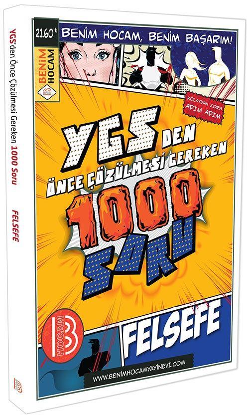 Benim Hocam YGS den Önce Çözülmesi Gereken 1000 Soru Felsefe
