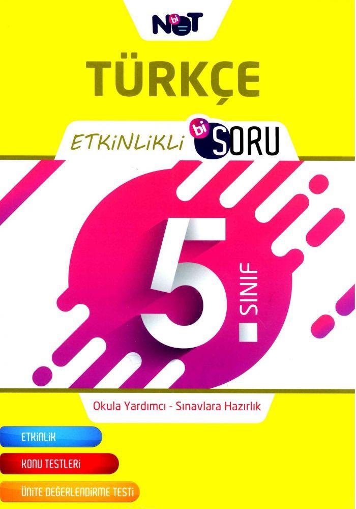 Bi Not Yayınları 5. Sınıf Türkçe Etkinlikli Bi Soru