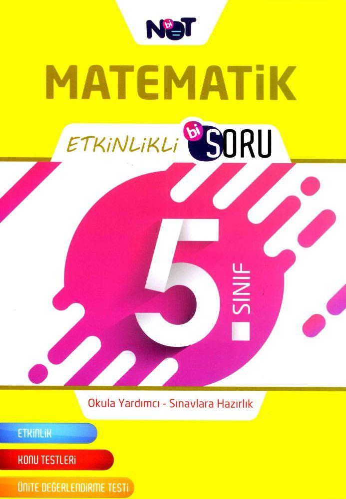 Bi Not Yayınları 5. Sınıf Matematik Etkinlikli Bi Soru