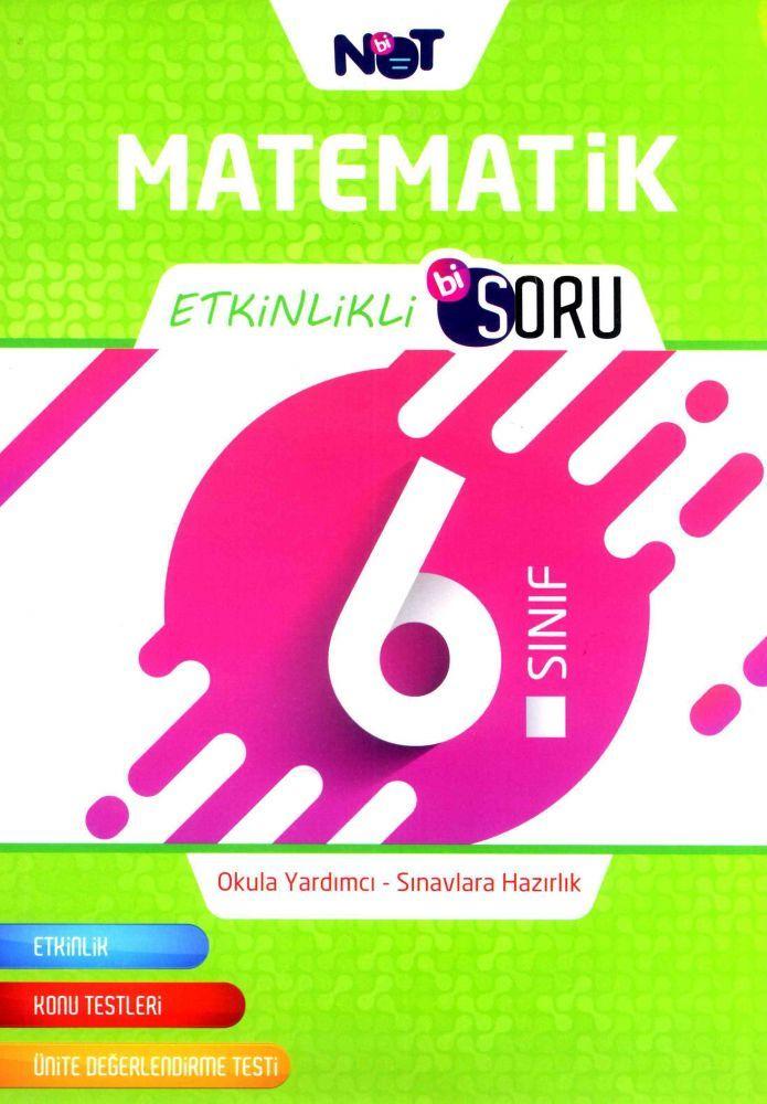 Bi Not Yayınları 6. Sınıf Matematik Etkinlikli Bi Soru