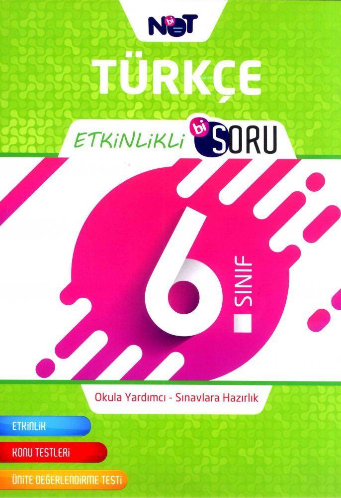 Bi Not Yayınları 6. Sınıf Türkçe Etkinlikli Bi Soru
