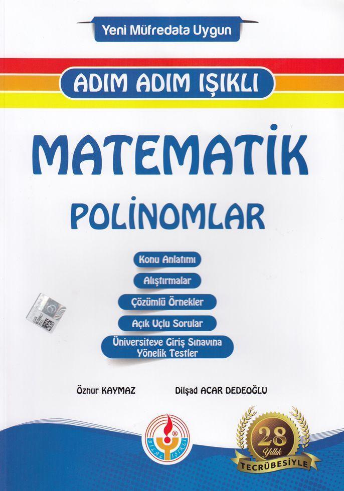 Bilal Işıklı Yayınları Matematik Polinomlar Adım Adım Işıklı
