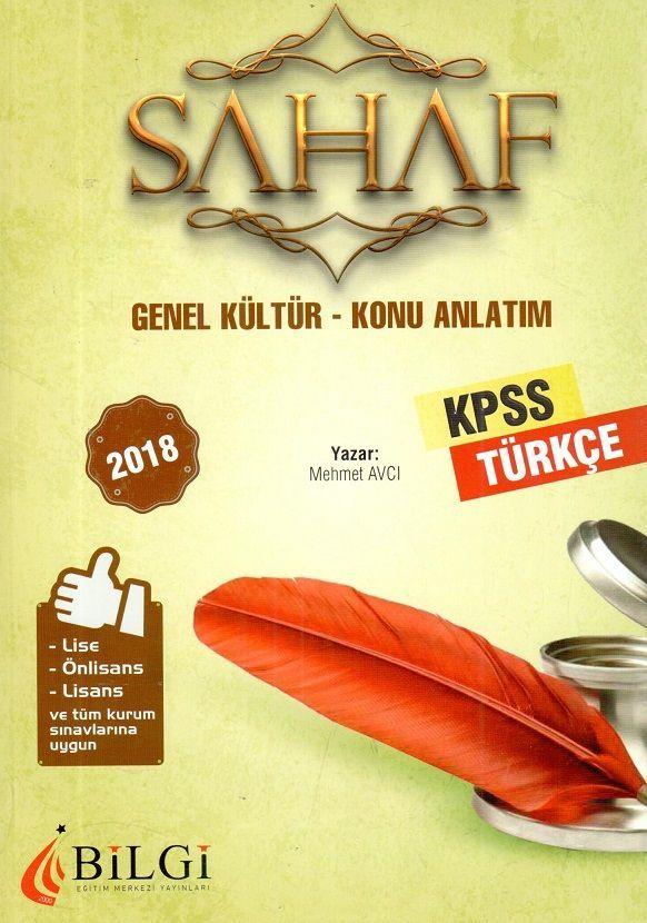 Bilgi Yayınları 2018 KPSS Lise Önlisans Lisans ve Tüm Kurum Sınavları İçin Genel Kültür Türkçe Konu Anlatım