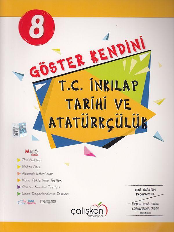 Çalışkan Yayınları 8. Sınıf Göster KendiniT. C. İnkılap Tarihi ve Atatürkçülük Soru Bankası