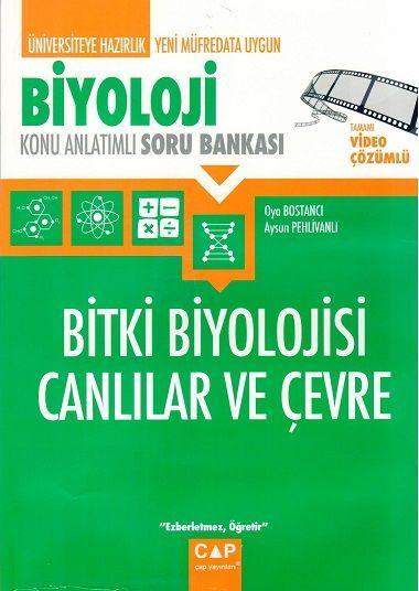 Çap Yayınları Üniversiteye Hazırlık Biyoloji Bitki Biyolojisi Canlılar ve Çevre Konu Anlatımlı Soru Bankası