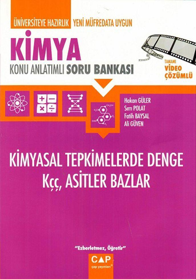 Çap Yayınları Kimya Kimyasal Tepkimelerde Denge Kçç Asitler Bazlar Konu Anlatımlı Soru Bankası