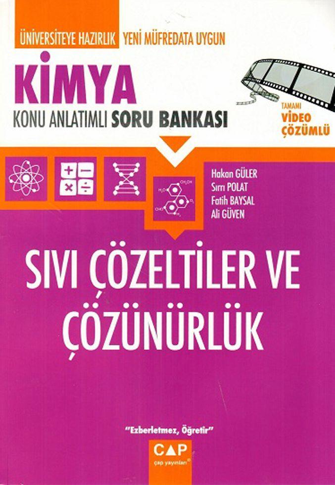 Çap Yayınları Kimya Sıvı Çözeltiler ve Çözünürlük Konu Anlatımlı Soru Bankası